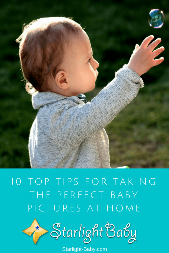10 Top Tips To Take The Perfect Baby Pictures At Home