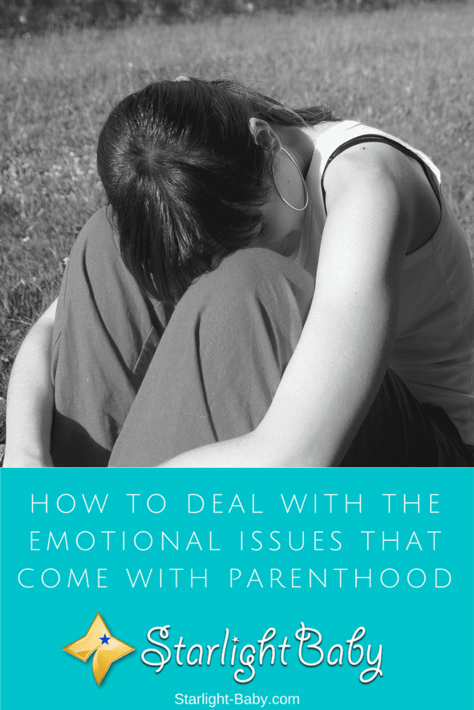 How To Deal With The Emotional Issues That Come With Parenthood