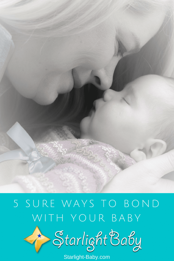 5 Sure Ways To Bond With Your Baby