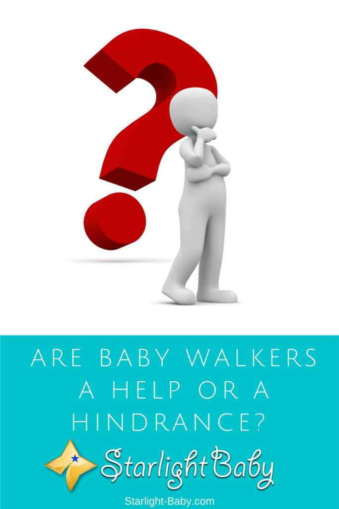 Are Baby Walkers A Help Or A Hindrance?