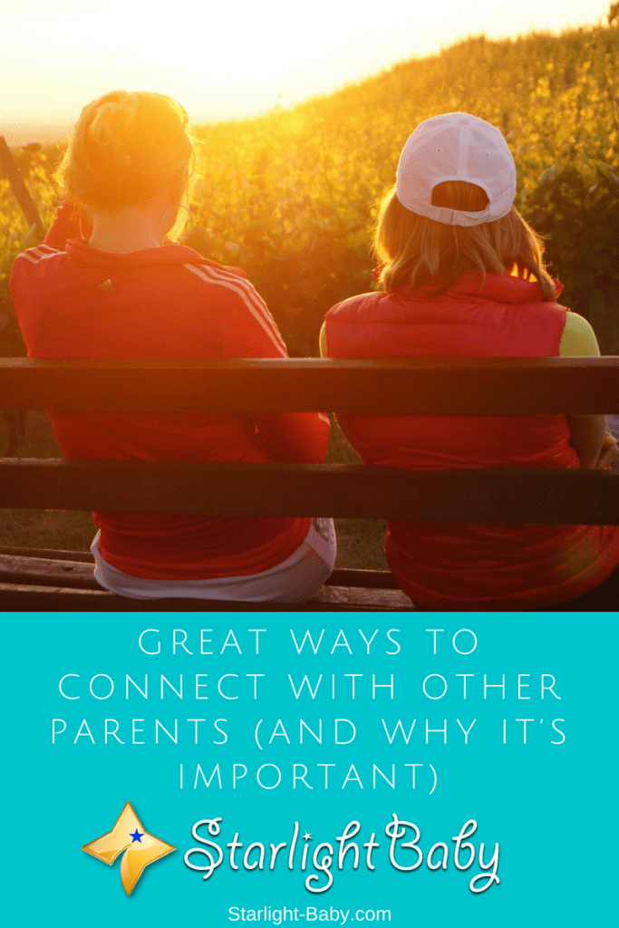 Great Ways To Connect With Other Parents (And Why It's Important)
