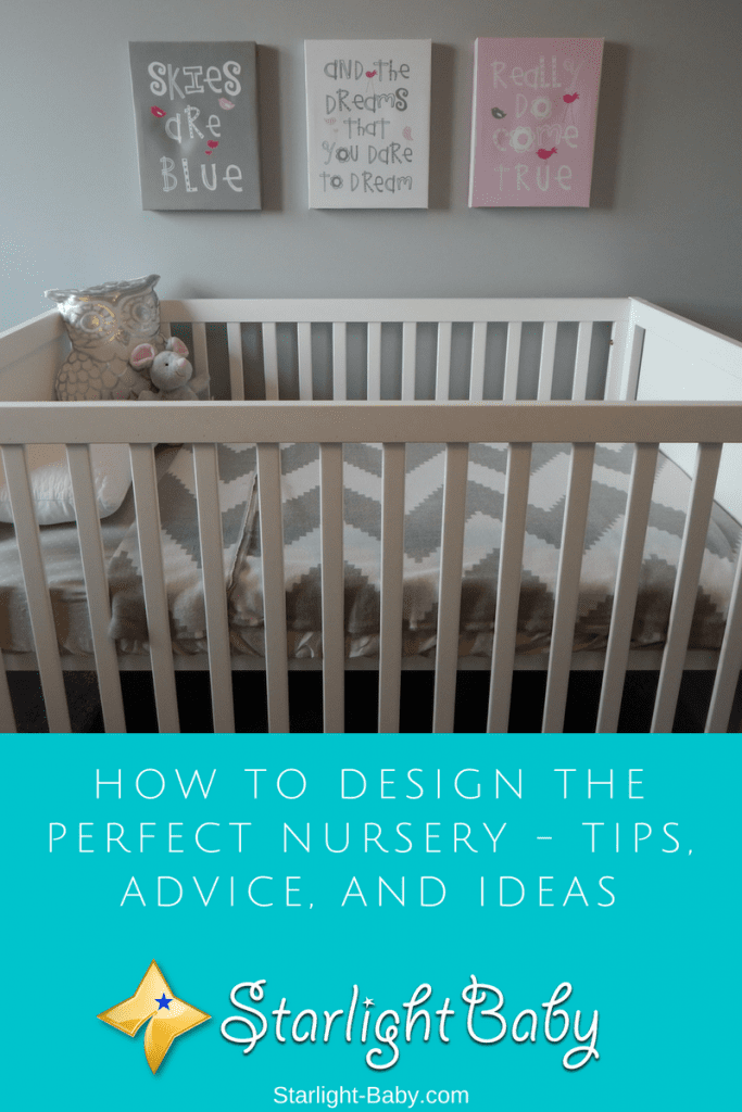 How To Design The Perfect Nursery - Tips, Advice, And Ideas