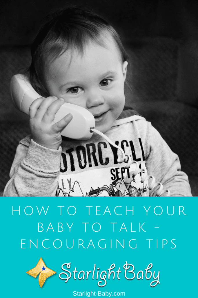 How To Teach Your Baby To Talk - Encouraging Tips