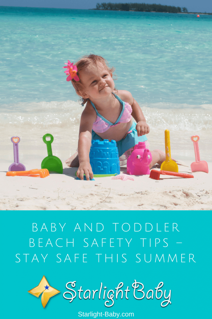 Baby And Toddler Beach Safety Tips – Stay Safe This Summer