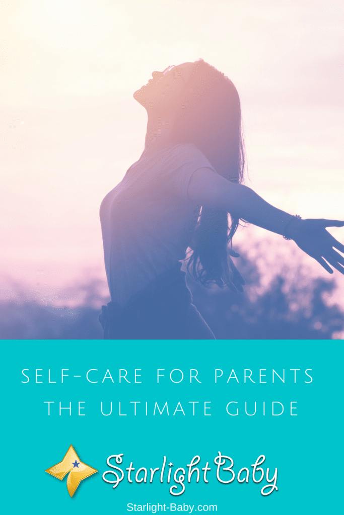 Self-Care For Parents - The Ultimate Guide