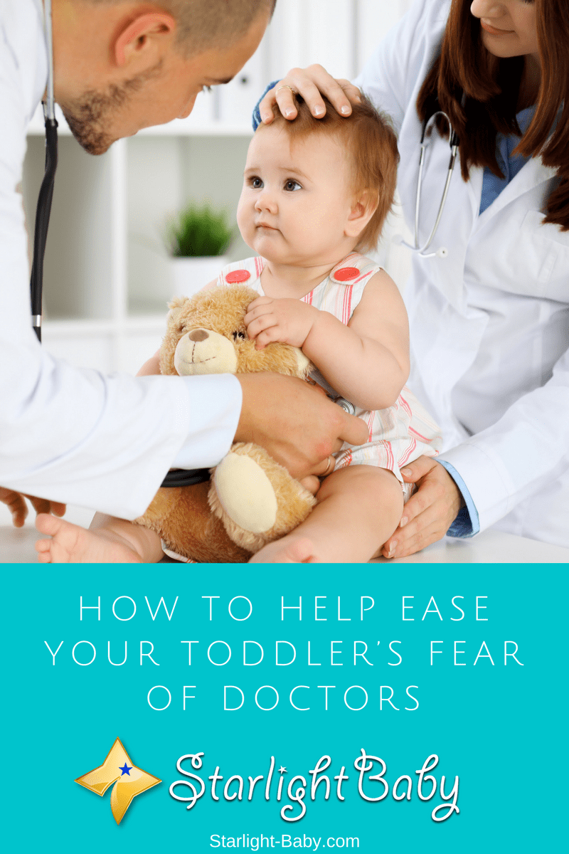How To Help Ease Your Toddler's Fear Of Doctors