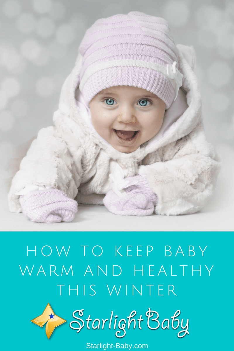 How To Keep Baby Warm And Healthy This Winter