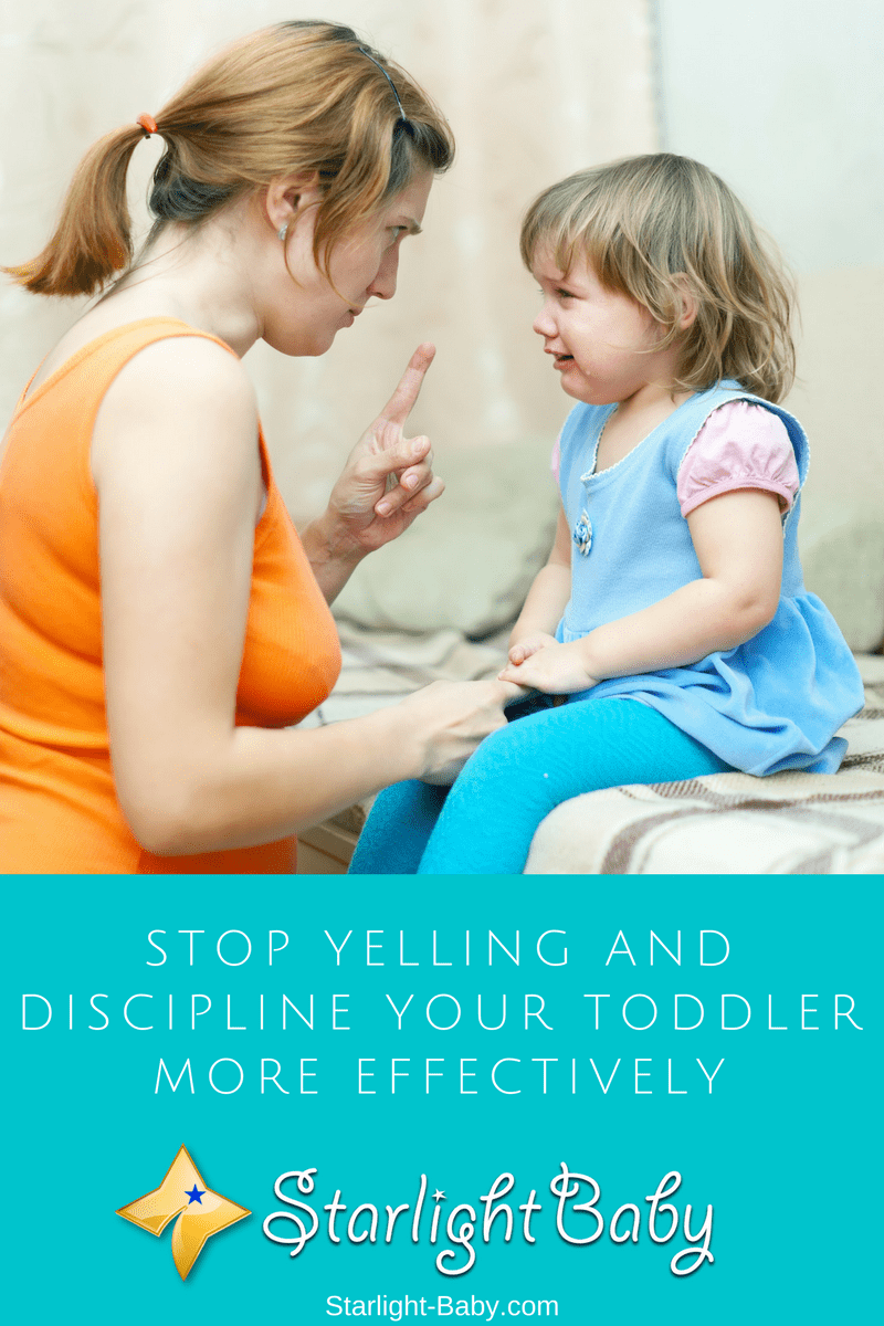 Stop Yelling And Discipline Your Toddler More Effectively - Top Tips