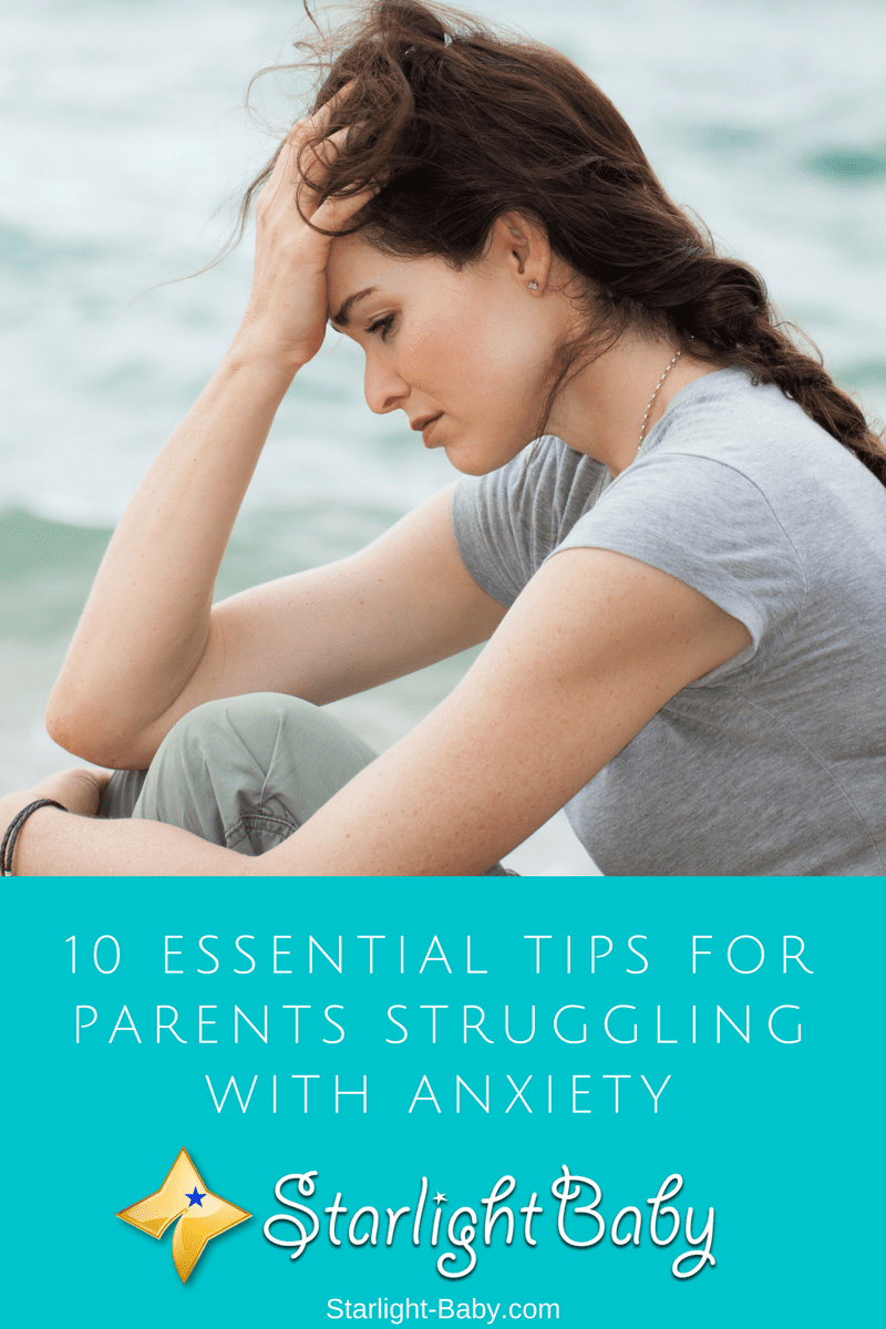 10 Essential Tips For Parents Struggling With Anxiety