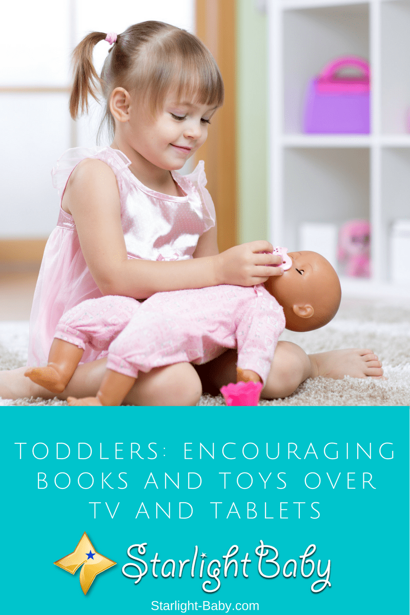 Toddlers: Encouraging Books And Toys Over TV And Tablets