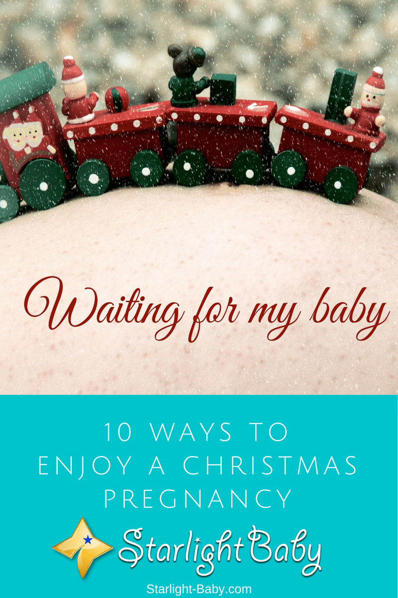 10 Ways To Enjoy A Christmas Pregnancy