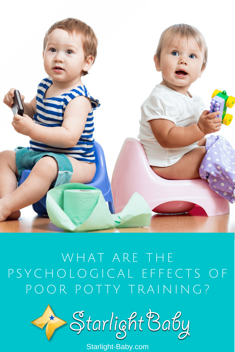 What Are The Psychological Effects Of Poor Potty Training?