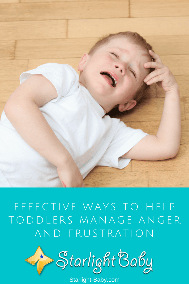 Effective Ways To Help Toddlers Manage Anger And Frustration