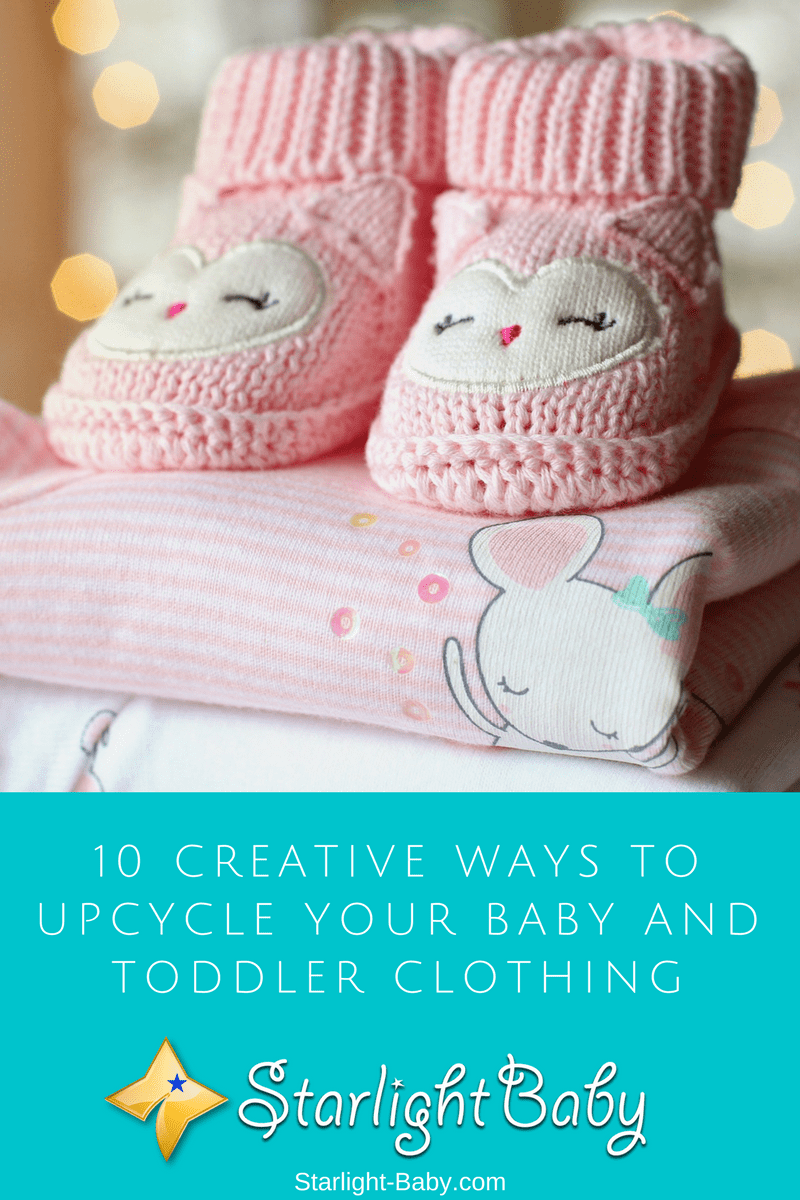 10 Creative Ways To Upcycle Your Baby And Toddler Clothing