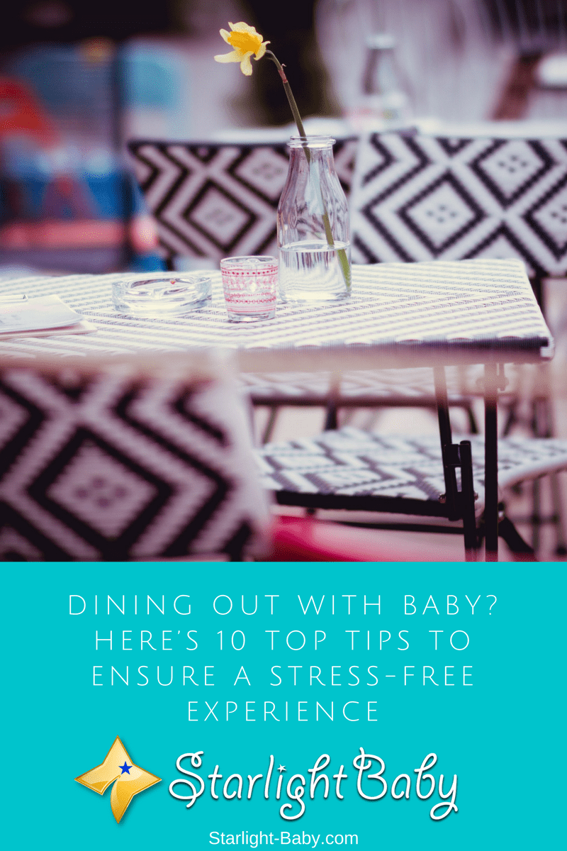 Dining Out With Baby? Here's 10 Top Tips To Ensure A Stress-Free Experience
