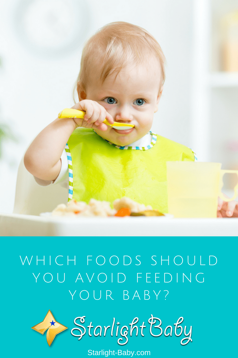 Which Foods Should You Avoid Feeding Your Baby?