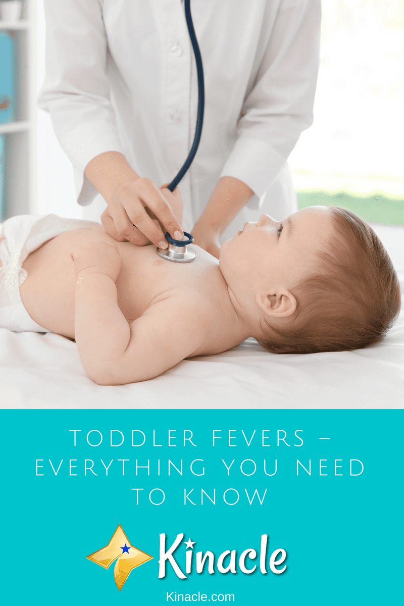 Toddler Fevers – Everything You Need To Know