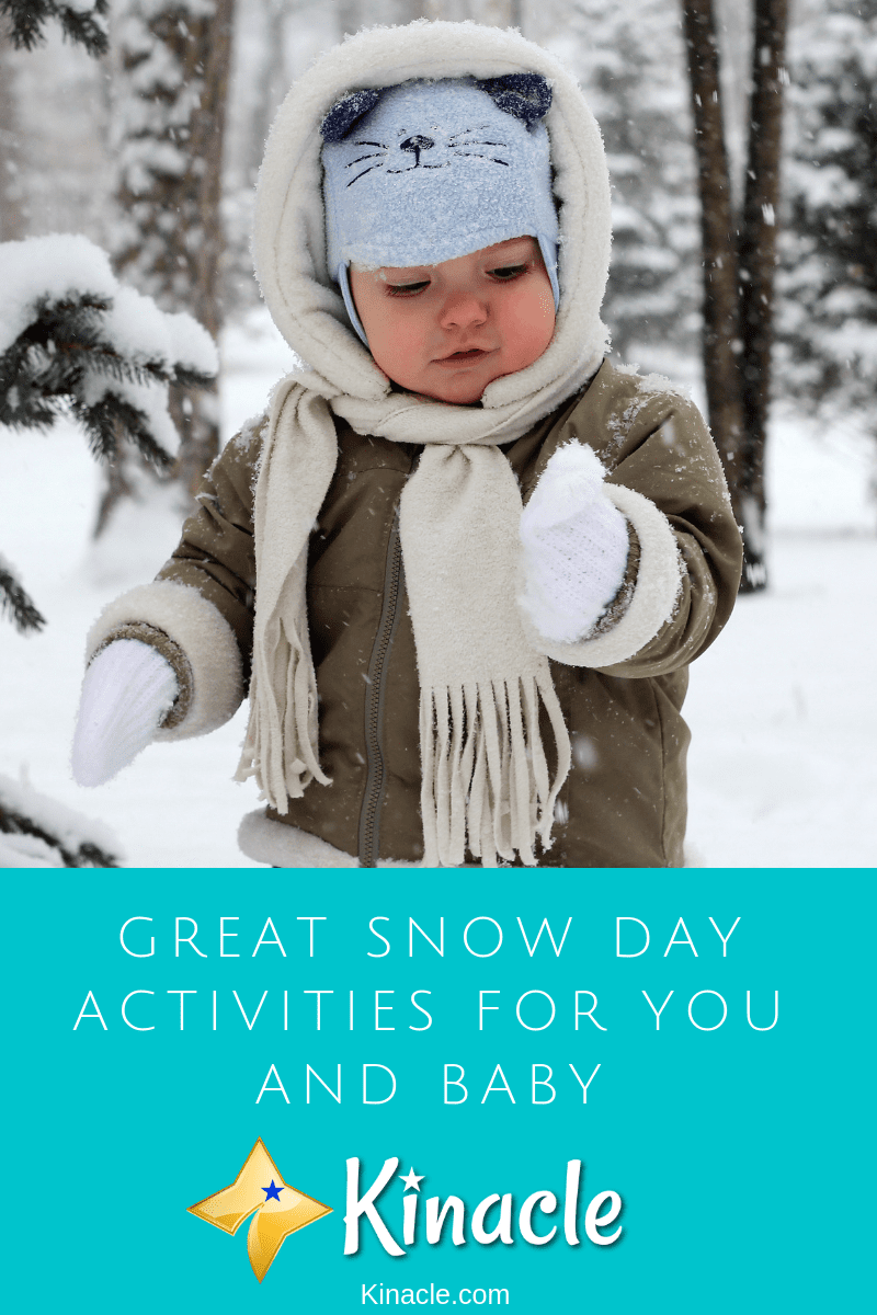 Great Snow Day Activities for You And Baby