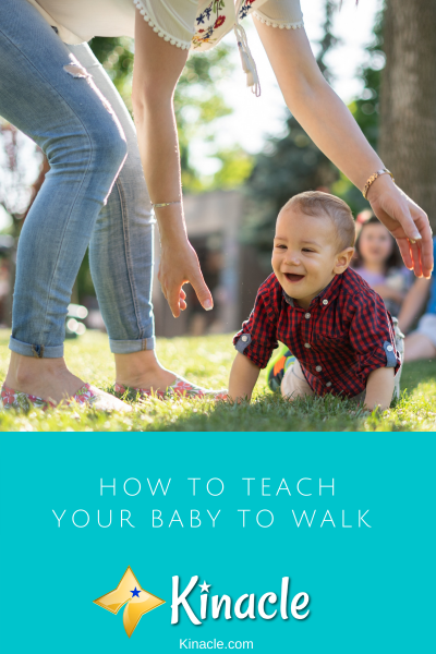 Teach Your Baby To Walk | Kinacle