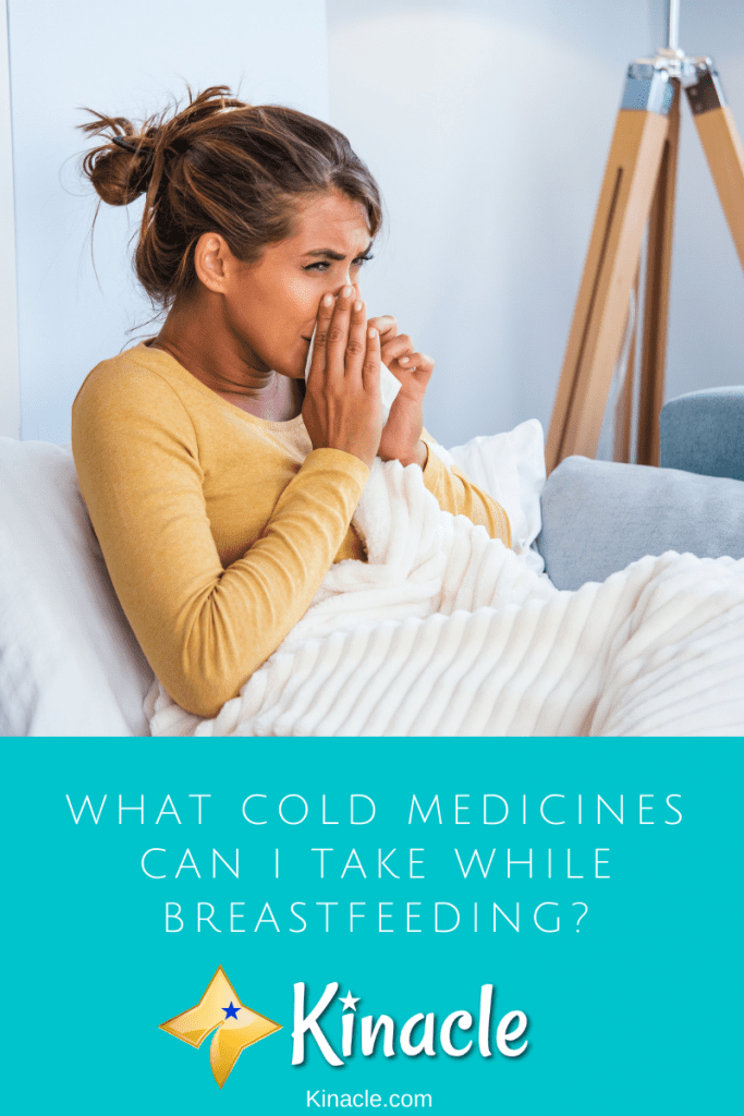 What Cold Medicines Can I Take While Breastfeeding