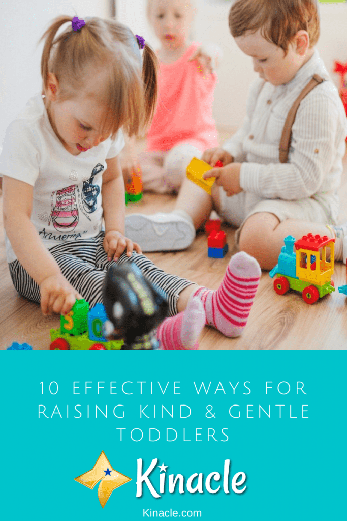 10 Effective Ways For Raising Kind & Gentle Toddlers