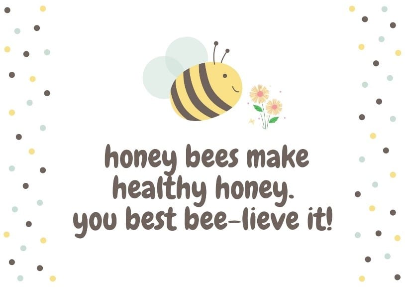 Honey Bees Make Healthy Honey You best Believe It