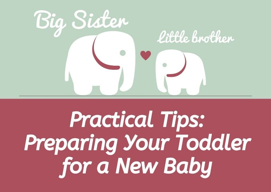 practical tips - preparing your toddler for a new baby