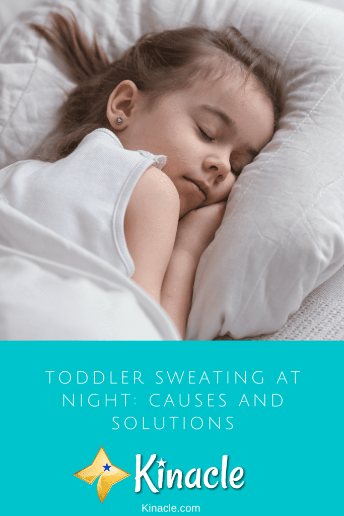 Toddler Sweating At Night: Causes And Solutions